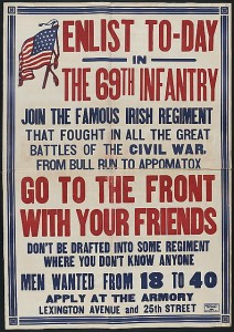"""Enlist to-day in the 69th infantry! "" WWI recruitment poster drawing on the fame of the Irish Regiment. Credit: Library of Congress."