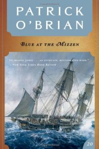 """Cover for """"Blue at the Mizzen"""" by Patrick O'Brian"""