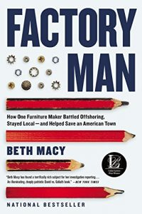"""Cover for """"Factory Man"""" by Beth Macy"""