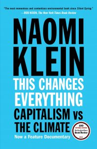 """Cover for """"This Changes Everything: Capitalism vs. The Climate"""" by Naomi Klein"""