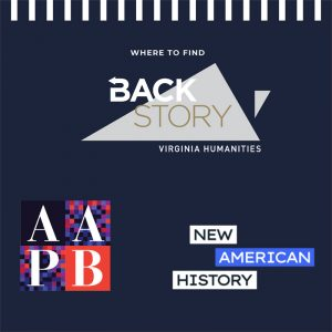 """Where to Find BackStory"" features BackStory's logo and includes logos from American Archive of Public Broadcasting and New American History."